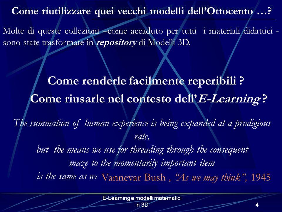 E-Learning e modelli matematici in 3D4 Come riutilizzare quei vecchi modelli dellOttocento ….