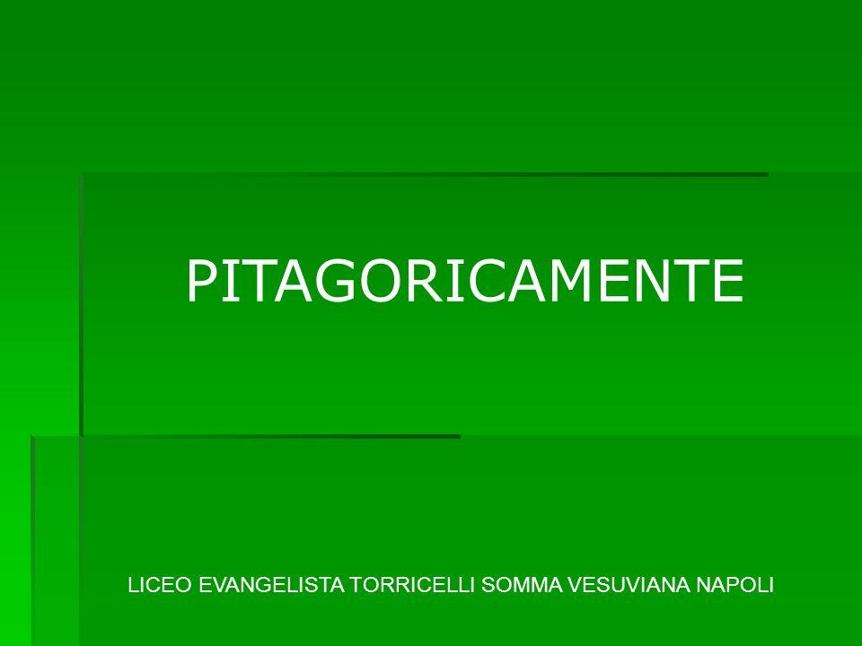 PITAGORICAMENTE LICEO EVANGELISTA TORRICELLI SOMMA VESUVIANA NAPOLI