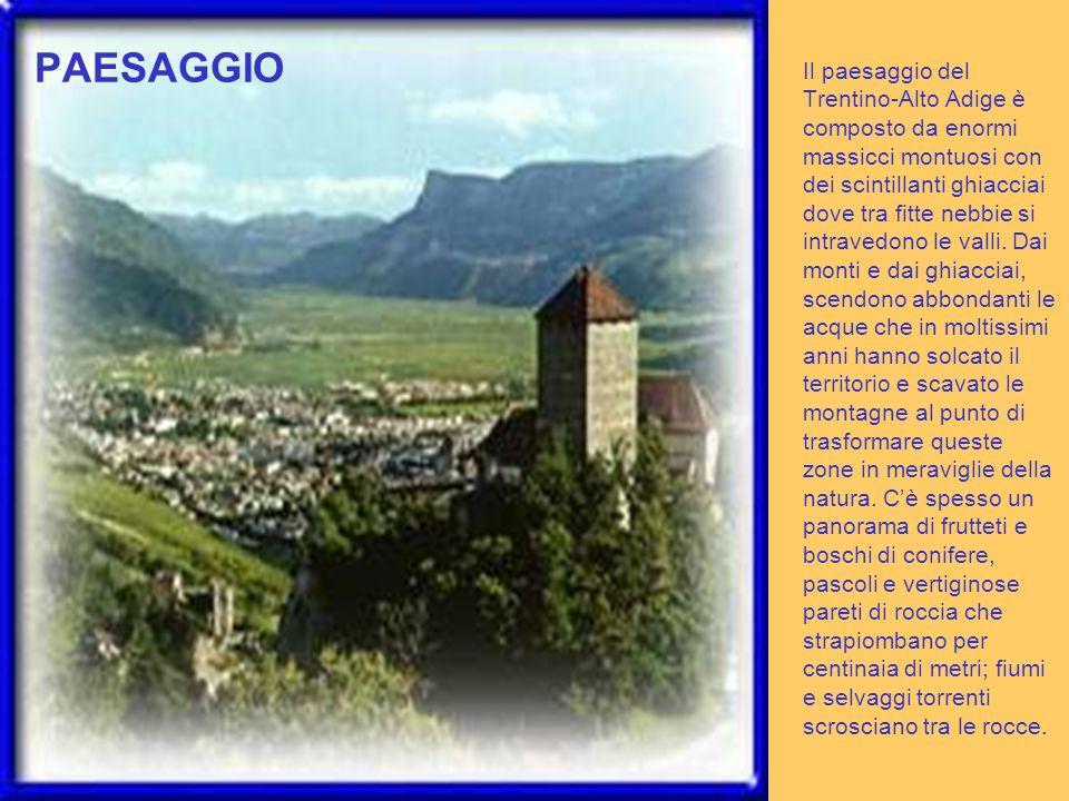 Il paesaggio del Trentino-Alto Adige è composto da enormi massicci montuosi con dei scintillanti ghiacciai dove tra fitte nebbie si intravedono le val