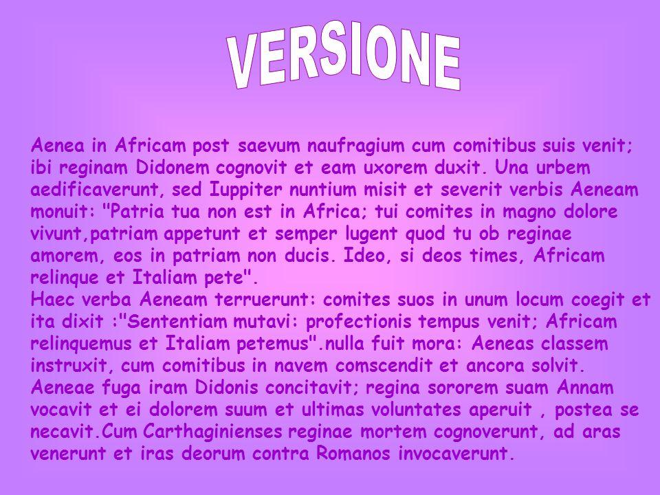 Aenea in Africam post saevum naufragium cum comitibus suis venit; ibi reginam Didonem cognovit et eam uxorem duxit. Una urbem aedificaverunt, sed Iupp