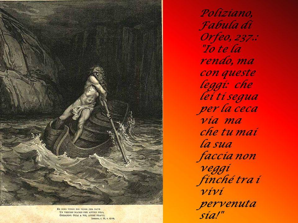Poliziano, Fabula di Orfeo, 237.: