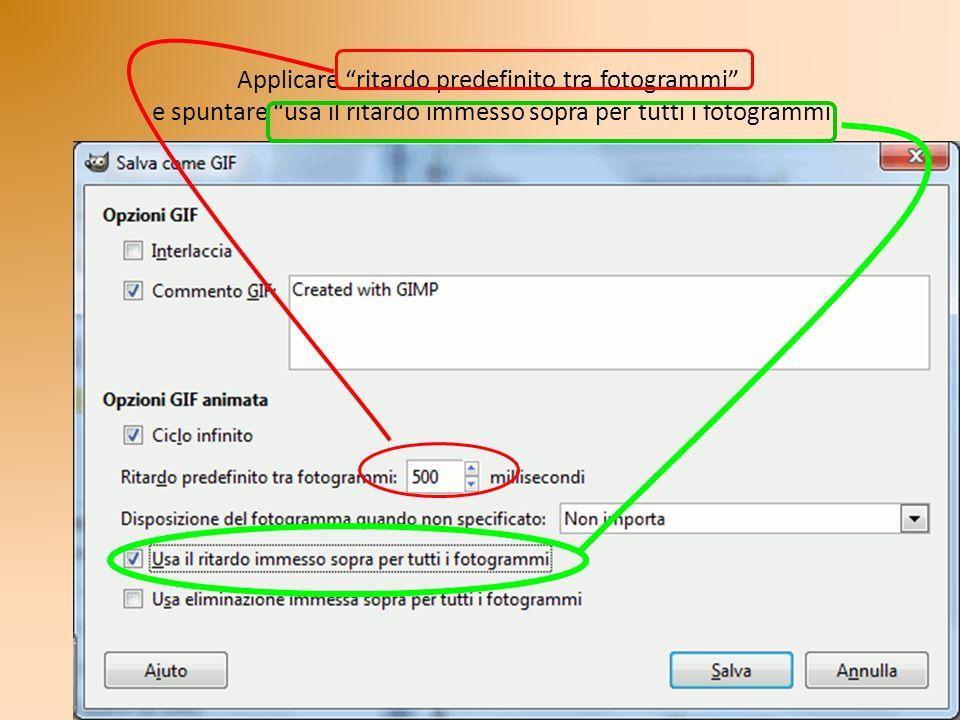 Applicare ritardo predefinito tra fotogrammi e spuntare usa il ritardo immesso sopra per tutti i fotogrammi