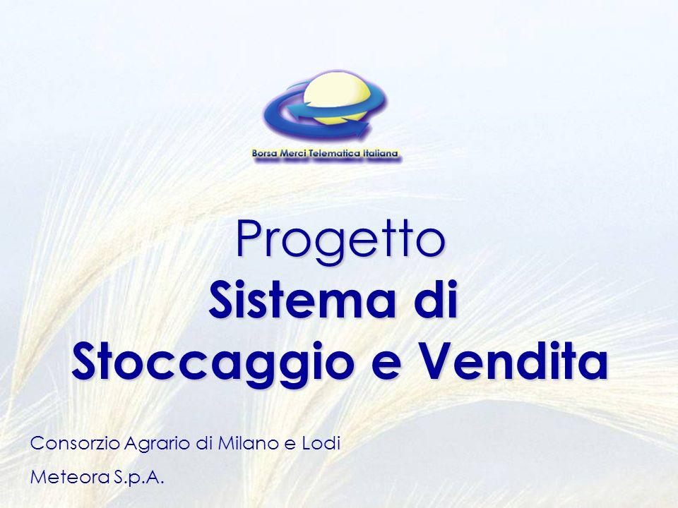 Progetto Sistema di Stoccaggio e Vendita Consorzio Agrario di Milano e Lodi Meteora S.p.A.