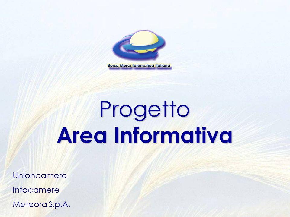 Progetto Area Informativa Unioncamere Infocamere Meteora S.p.A.