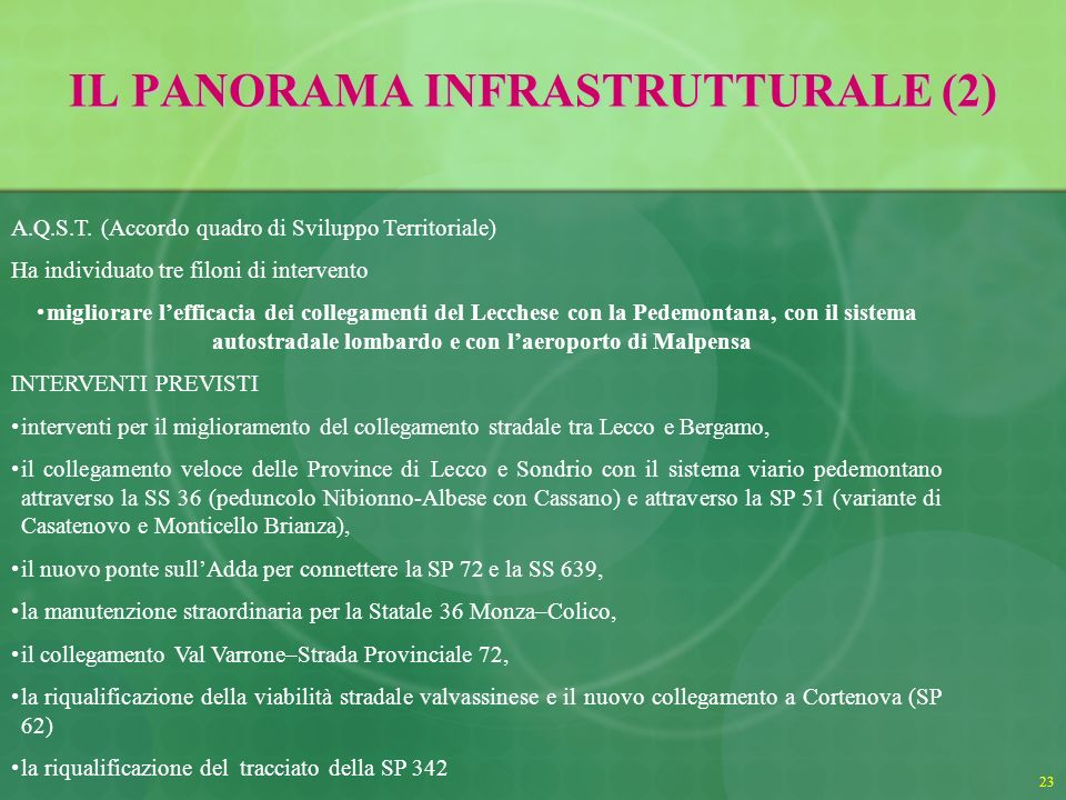 23 IL PANORAMA INFRASTRUTTURALE (2) A.Q.S.T.