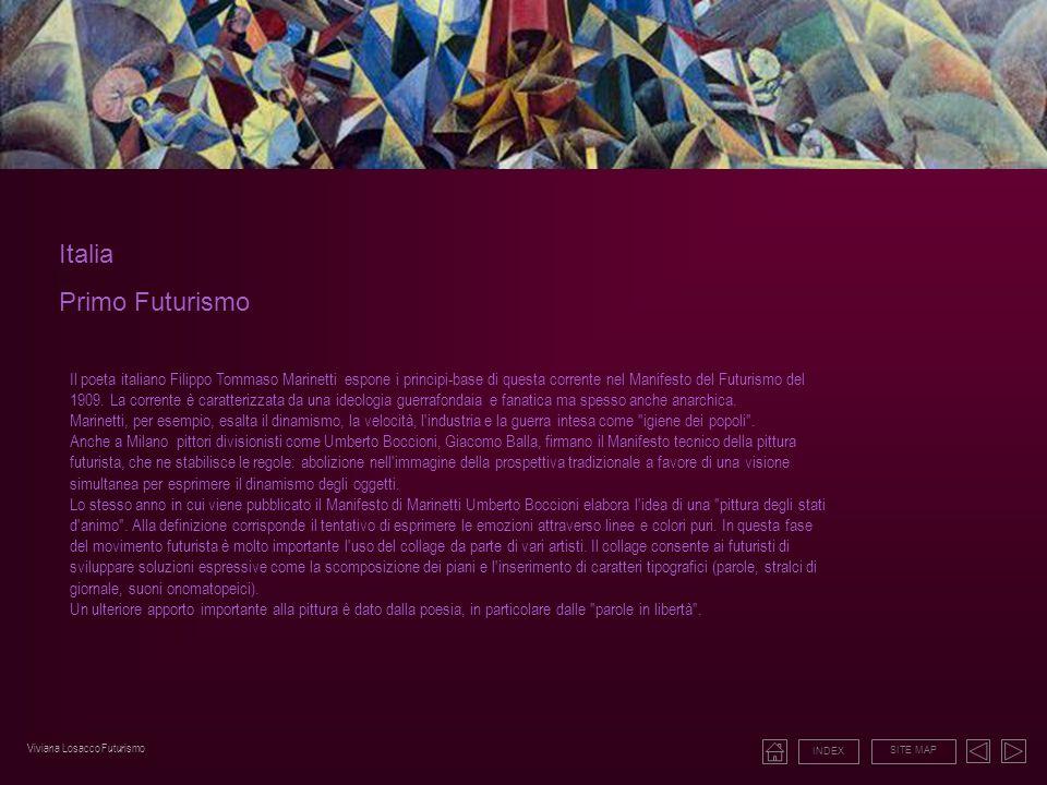 Italia Primo Futurismo Il poeta italiano Filippo Tommaso Marinetti espone i principi-base di questa corrente nel Manifesto del Futurismo del 1909. La