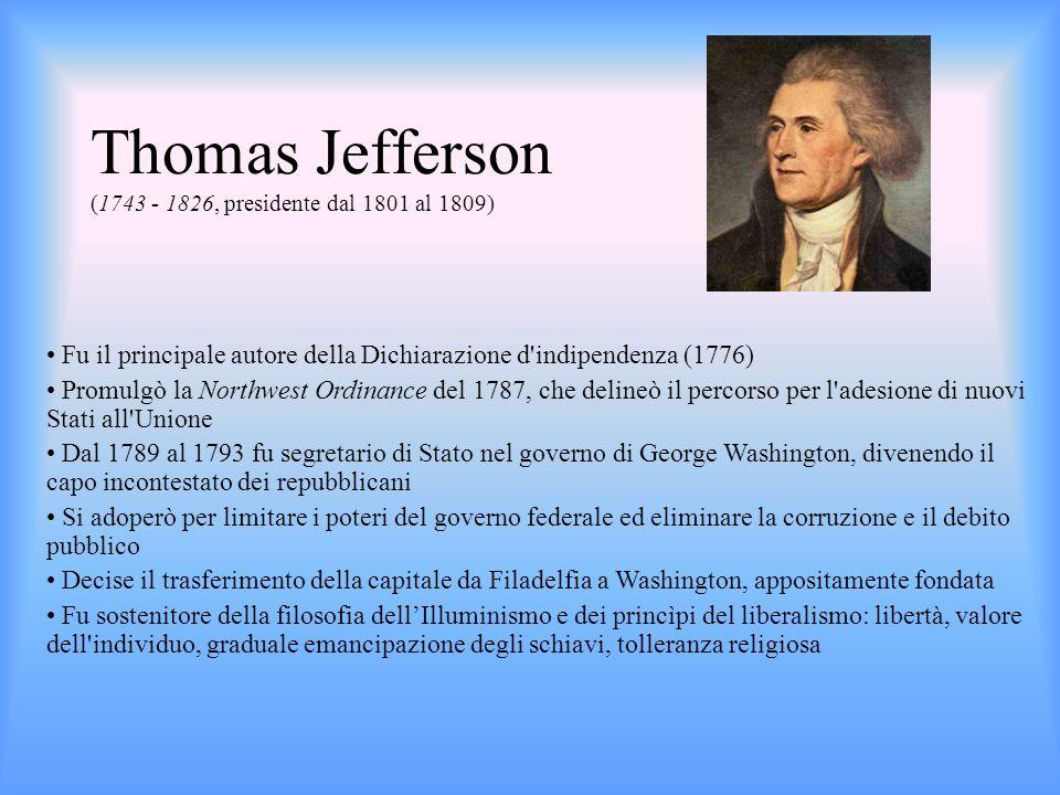 Fu il principale autore della Dichiarazione d'indipendenza (1776) Promulgò la Northwest Ordinance del 1787, che delineò il percorso per l'adesione di