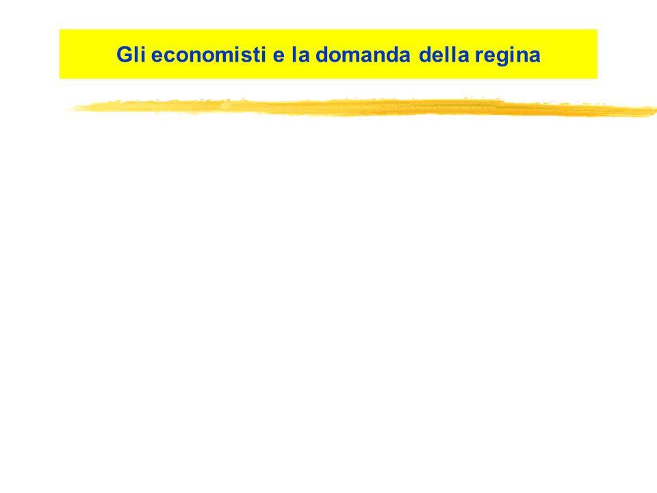 Gli economisti e la domanda della regina