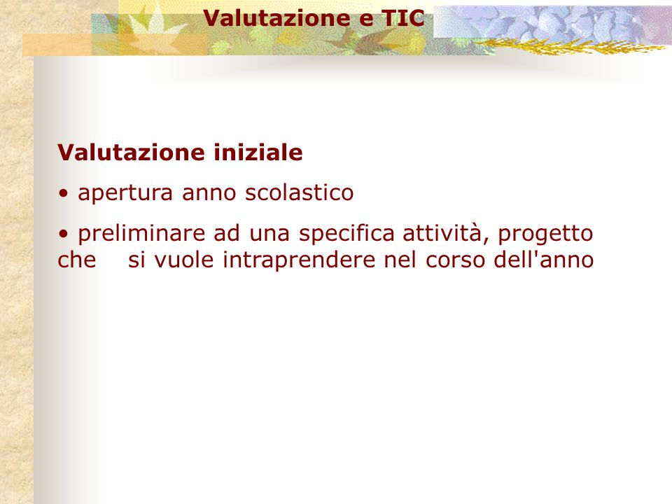Valutazione e TIC Bibliografia B.