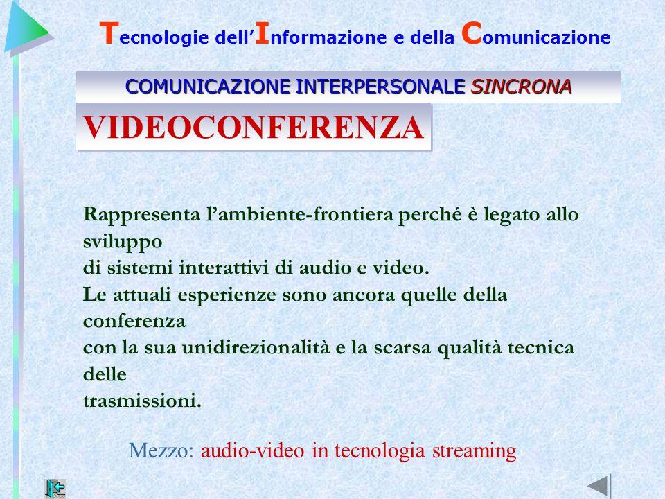 Mezzo: audio-video in tecnologia streaming Rappresenta lambiente-frontiera perché è legato allo sviluppo di sistemi interattivi di audio e video. Le a