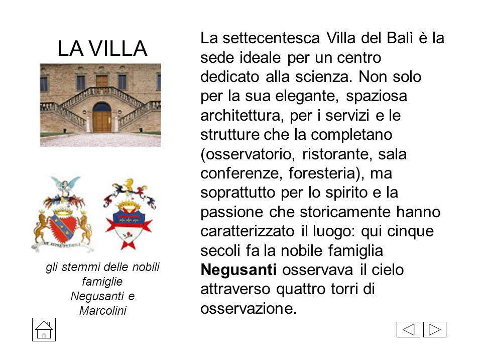 La settecentesca Villa del Balì è la sede ideale per un centro dedicato alla scienza. Non solo per la sua elegante, spaziosa architettura, per i servi