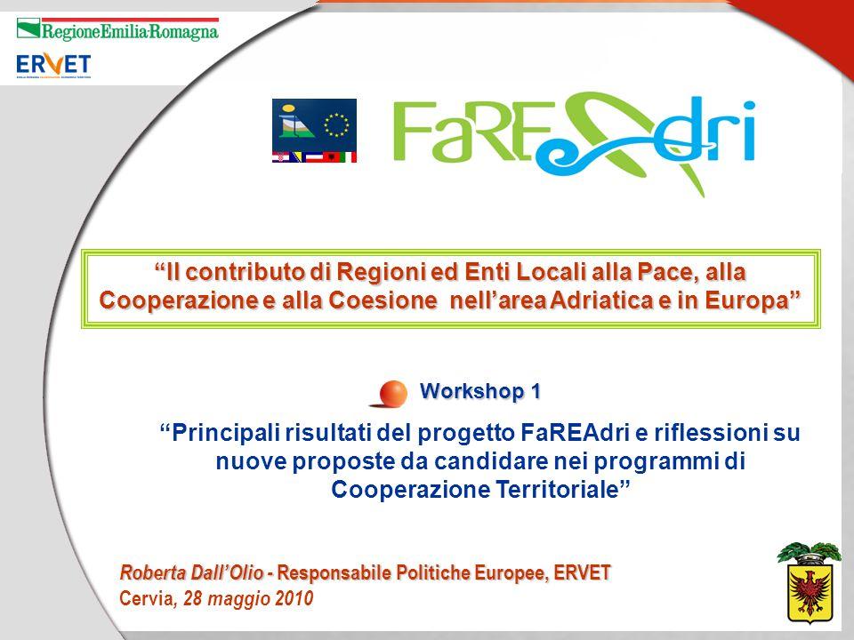 FaREAdri – Facilitare il rafforzamento e lestensione dei partenariati adriatici Strutturazione del progetto Obiettivo generale progetto Parternariato Obiettivi attesi Attività FaREAdri – Facilitare il rafforzamento e lestensione dei partenariati adriatici Risultati Raggiunti Programma Interreg IIIA Trasfontraliero Adriatico Asse 3: Azioni di rafforzamento della cooperazione – Misura 3.2.
