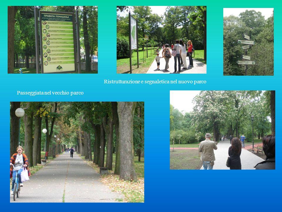 Passeggiata nel vecchio parco Ristrutturazione e segnaletica nel nuovo parco