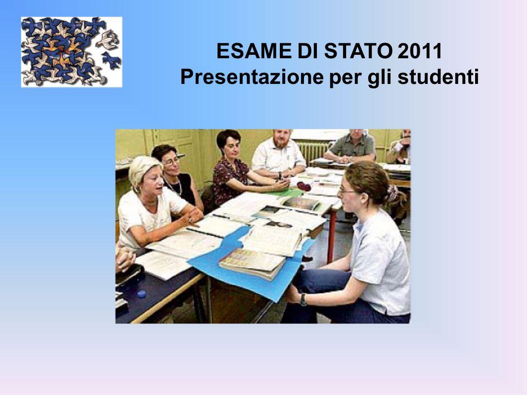 ESAME DI STATO 2011 Presentazione per gli studenti