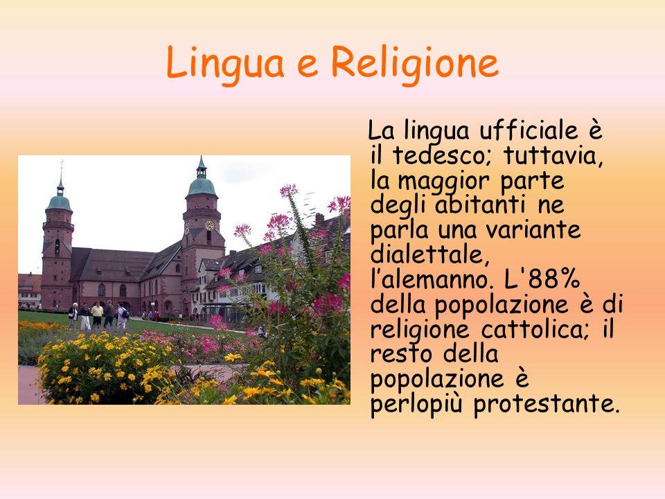 Lingua e Religione La lingua ufficiale è il tedesco; tuttavia, la maggior parte degli abitanti ne parla una variante dialettale, lalemanno.