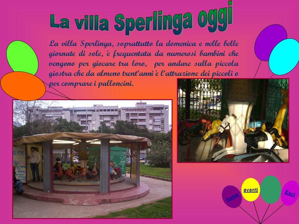 La villa Sperlinga, soprattutto la domenica e nelle belle giornate di sole, è frequentata da numerosi bambini che vengono per giocare tra loro, per an