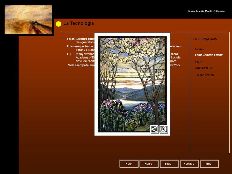 La Tecnologia HomeBack Forward LA TECNOLOGIA Il vetro Louis Comfort Tiffany Il ferro Gustave Eiffel Joseph Paxton Louis Comfort Tiffany (18 febbraio 1