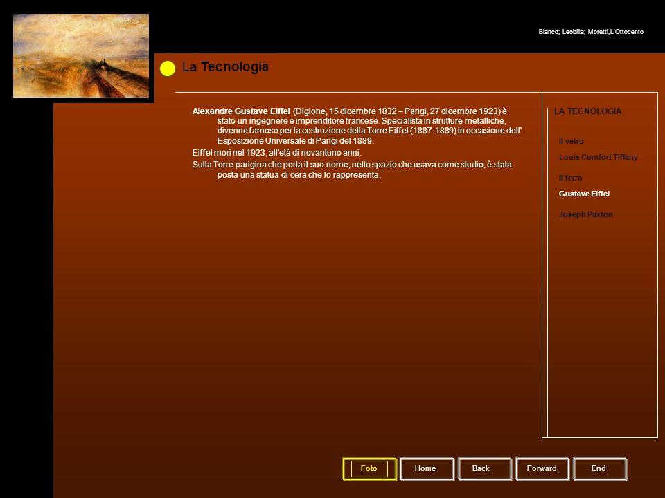 La Tecnologia HomeBack Forward LA TECNOLOGIA Il vetro Louis Comfort Tiffany Il ferro Gustave Eiffel Joseph Paxton Alexandre Gustave Eiffel (Digione, 1