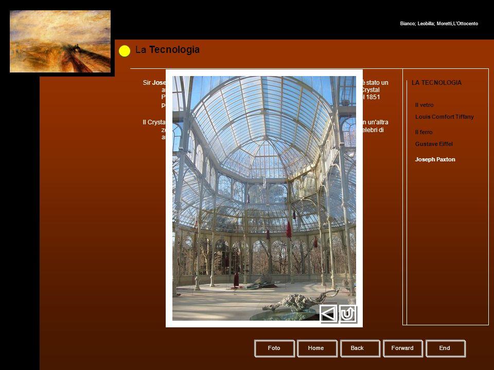 La Tecnologia HomeBack Forward LA TECNOLOGIA Il vetro Louis Comfort Tiffany Il ferro Foto Gustave Eiffel Joseph Paxton Sir Joseph Paxton (Milton Bryan