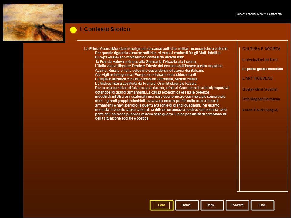 Il Contesto Storico La prima guerra mondiale Le rivoluzioni del ferro CULTURA E SOCIETA LART NOUVEAU Gustav Klimt (Austria) Otto Wagner(Germania) Anto