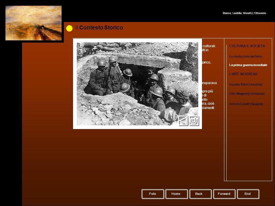 Il Contesto Storico La prima guerra mondiale Home Forward Le rivoluzioni del ferro CULTURA E SOCIETA LART NOUVEAU Gustav Klimt (Austria) Otto Wagner(G
