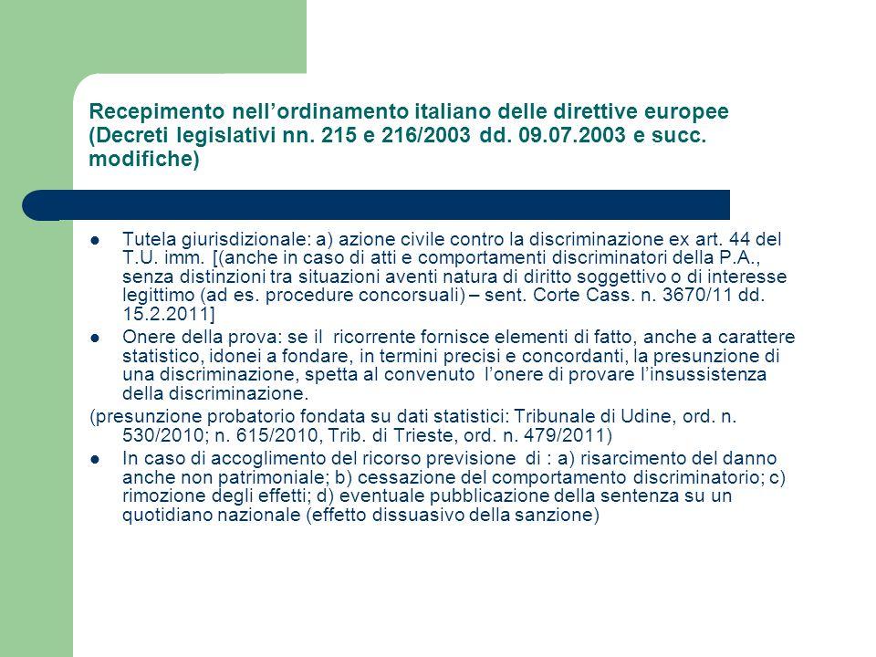 Recepimento nellordinamento italiano delle direttive europee (Decreti legislativi nn. 215 e 216/2003 dd. 09.07.2003 e succ. modifiche) Tutela giurisdi