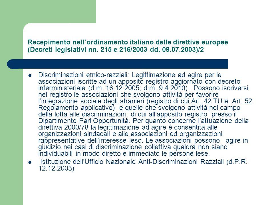 Recepimento nellordinamento italiano delle direttive europee (Decreti legislativi nn. 215 e 216/2003 dd. 09.07.2003)/2 Discriminazioni etnico-razziali