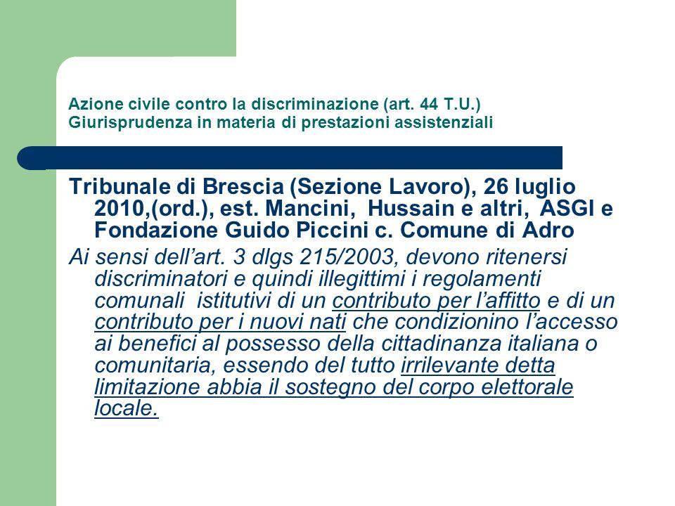 Azione civile contro la discriminazione (art. 44 T.U.) Giurisprudenza in materia di prestazioni assistenziali Tribunale di Brescia (Sezione Lavoro), 2