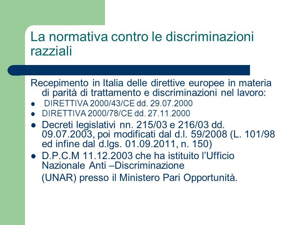 La normativa contro le discriminazioni razziali Recepimento in Italia delle direttive europee in materia di parità di trattamento e discriminazioni ne