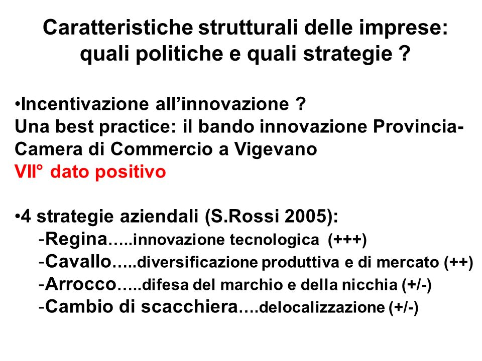 Caratteristiche strutturali delle imprese: quali politiche e quali strategie .