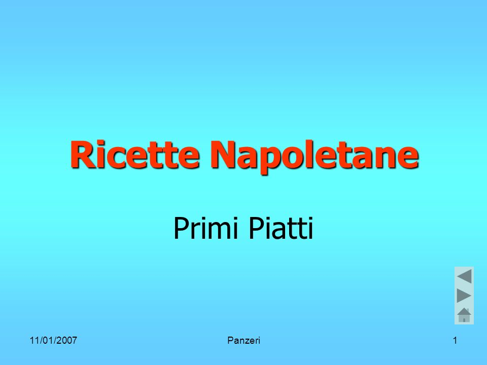 11/01/2007Panzeri1 Ricette Napoletane Primi Piatti