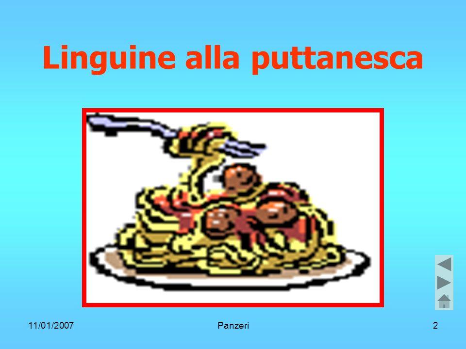 11/01/2007Panzeri2 Linguine alla puttanesca