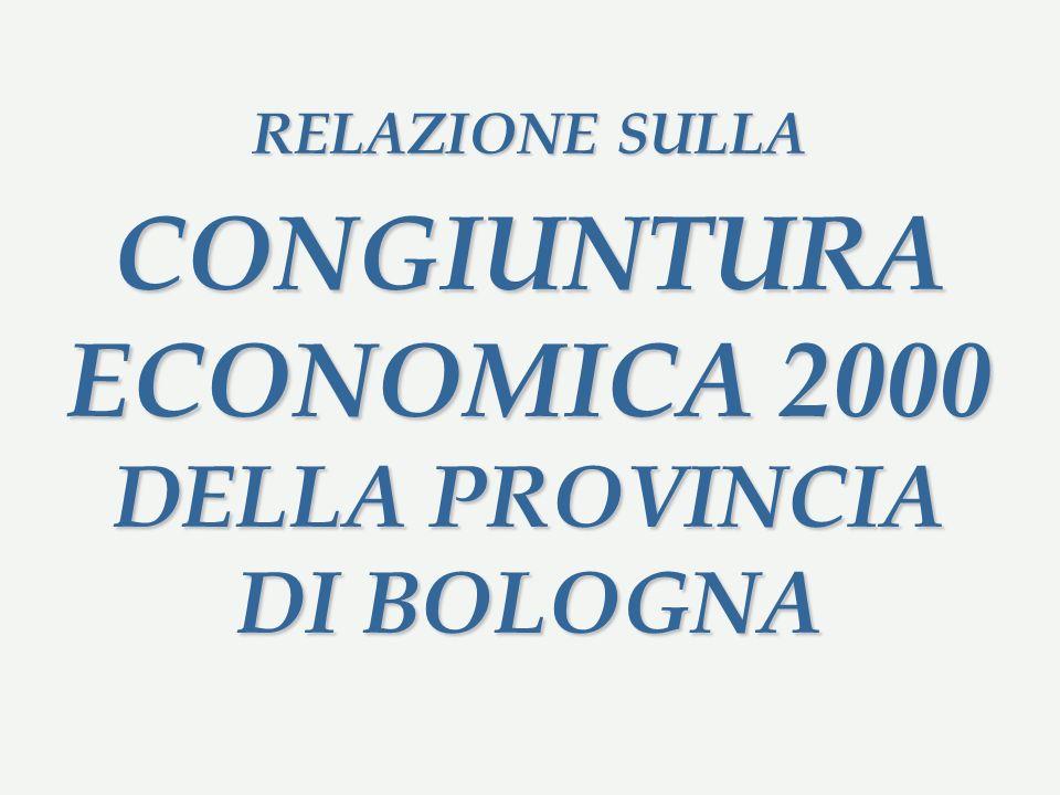 RELAZIONE SULLA CONGIUNTURA ECONOMICA 2000 DELLA PROVINCIA DI BOLOGNA