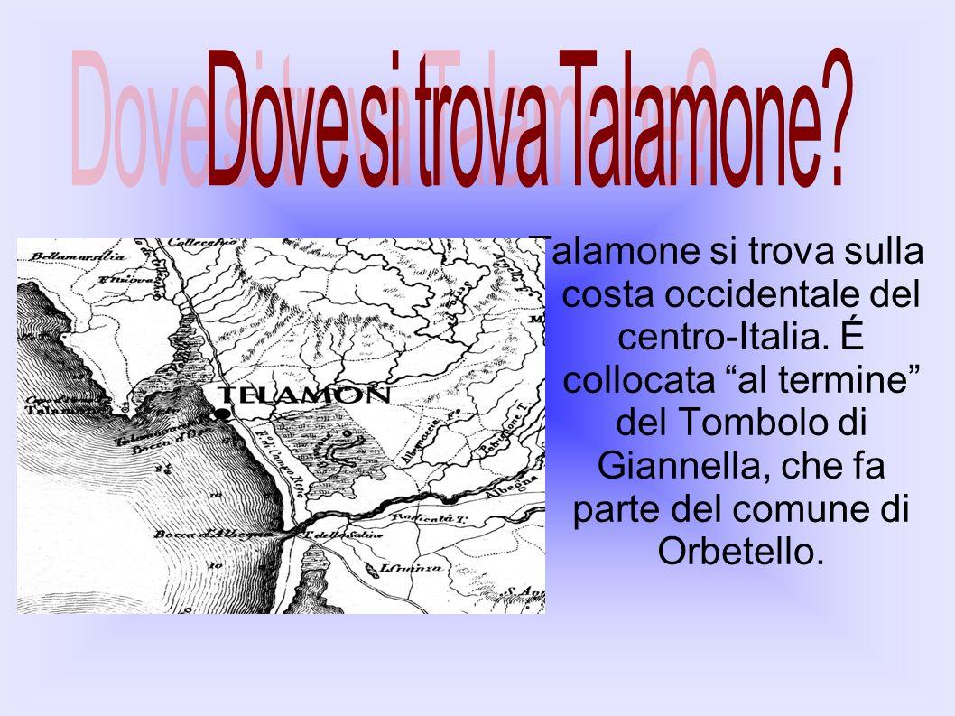 Talamone si trova sulla costa occidentale del centro-Italia. É collocata al termine del Tombolo di Giannella, che fa parte del comune di Orbetello.