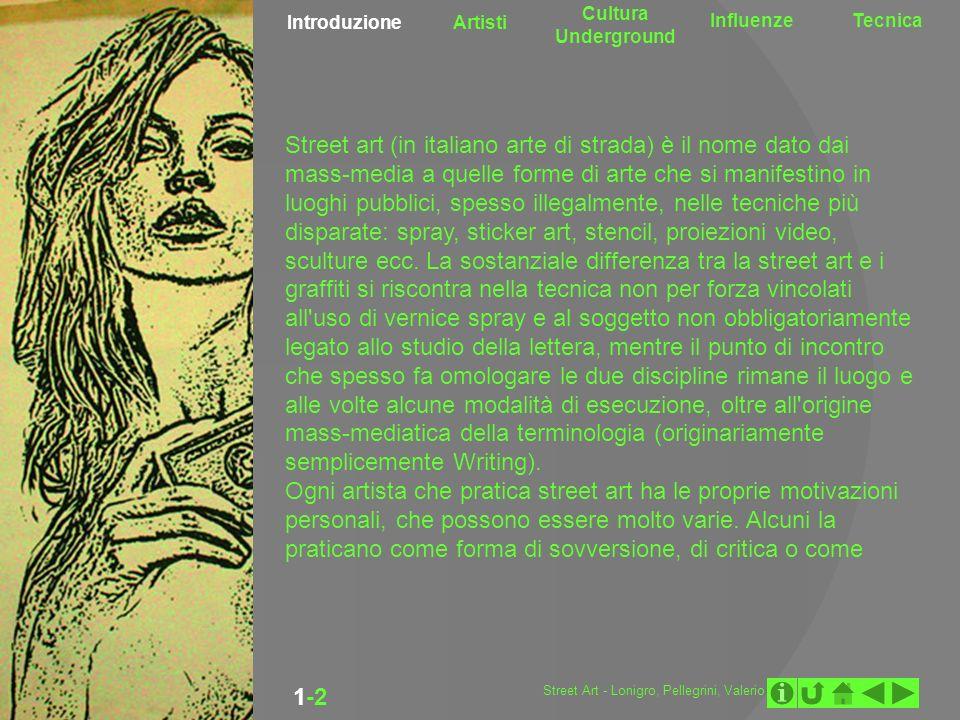 Introduzione Artisti Cultura Underground InfluenzeTecnica 1-2-3-4 BANKSY OBEY MR.BRAINWASH Mr.