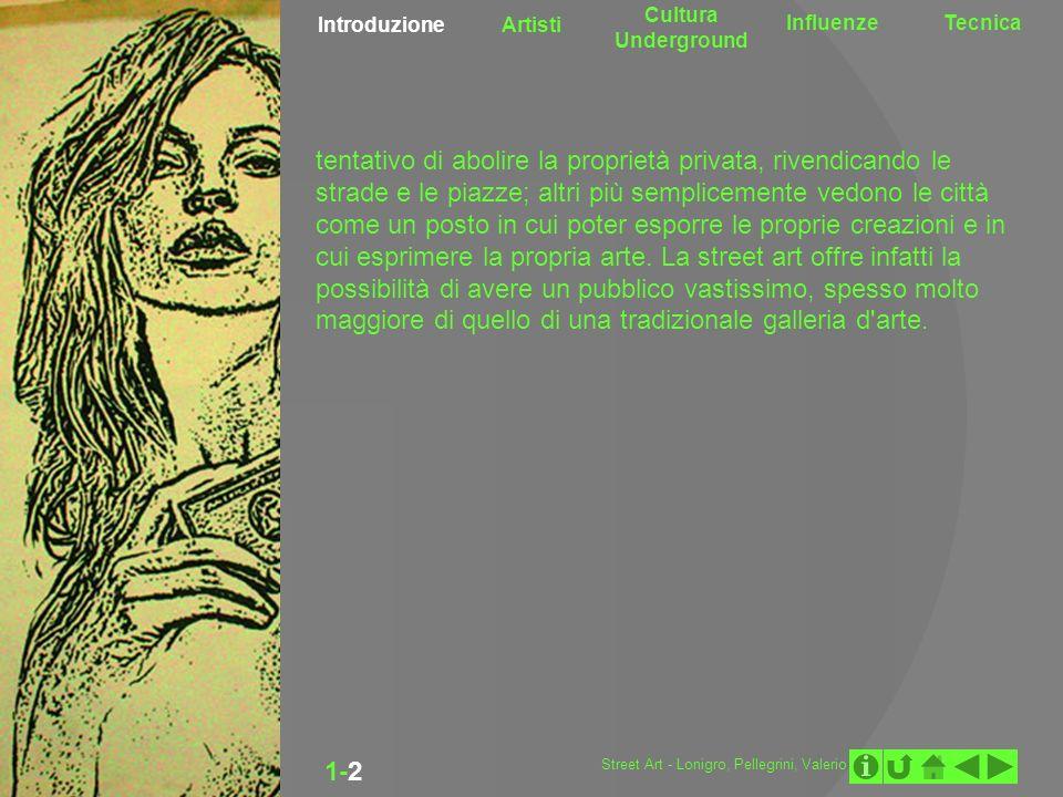 Introduzione Artisti Cultura Underground InfluenzeTecnica 1-2-3 BANKSY OBEY MR.BRAINWASH Street Art - Lonigro, Pellegrini, Valerio