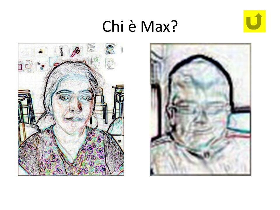 Chi è Max