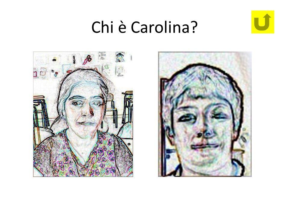 Chi è Carolina