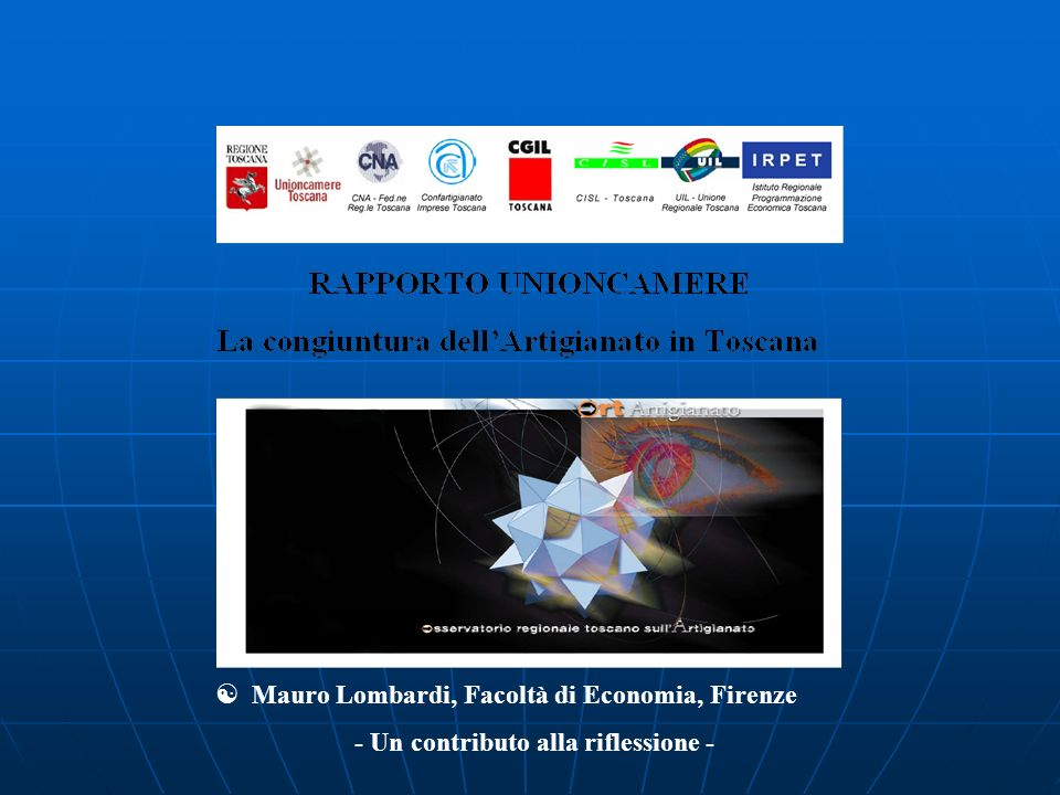 Mauro Lombardi, Facoltà di Economia, Firenze - Un contributo alla riflessione -