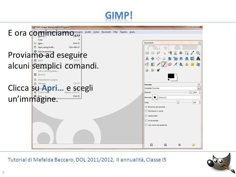 26 Tutorial di Mafalda Baccaro, DOL 2011/2012, II annualità, Classe I5 26 Abbiamo già visto che con GIMP puoi ruotare unimmagine anche in modo molto preciso, indicando langolo di rotazione e stabilendo il punto centrale intorno al quale limmagine debba ruotare.