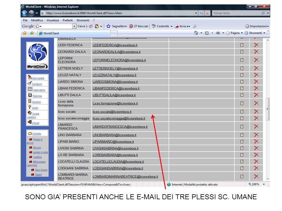 SONO GIA PRESENTI ANCHE LE E-MAIL DEI TRE PLESSI SC. UMANE