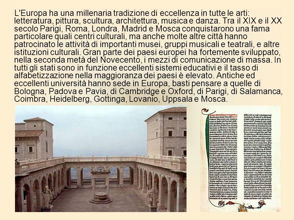 L Europa ha una millenaria tradizione di eccellenza in tutte le arti: letteratura, pittura, scultura, architettura, musica e danza.