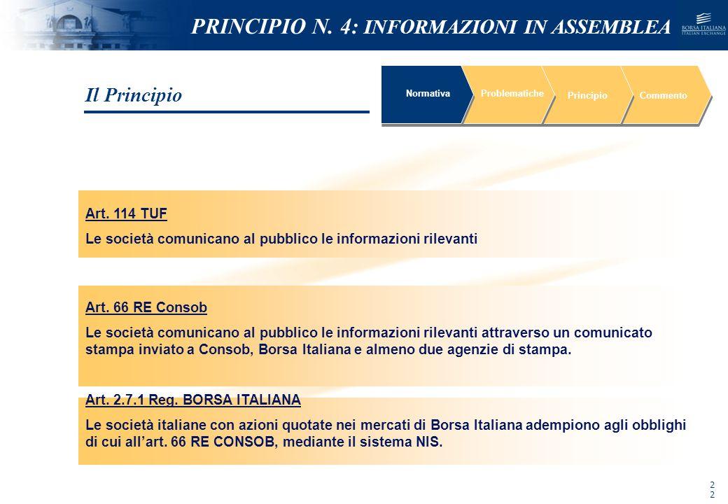 NOMEFILE_DATA_DIPARTIMENTO Art. 114 TUF Le società comunicano al pubblico le informazioni rilevanti NormativaProblematiche PrincipioCommento Art. 66 R