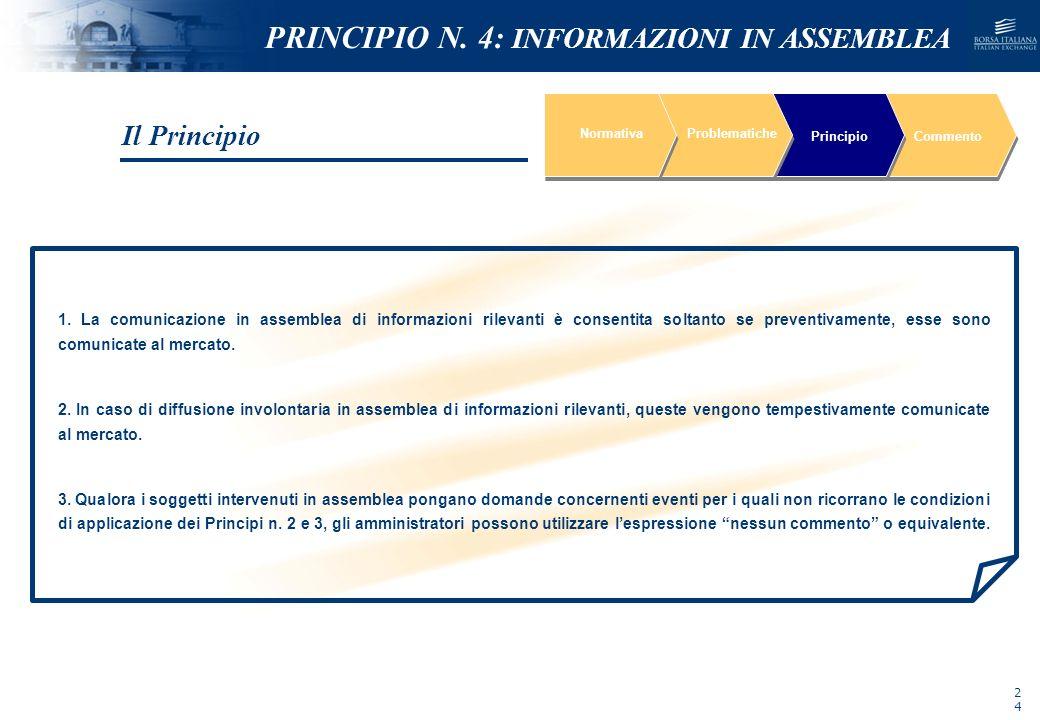 NOMEFILE_DATA_DIPARTIMENTO 1. La comunicazione in assemblea di informazioni rilevanti è consentita soltanto se preventivamente, esse sono comunicate a