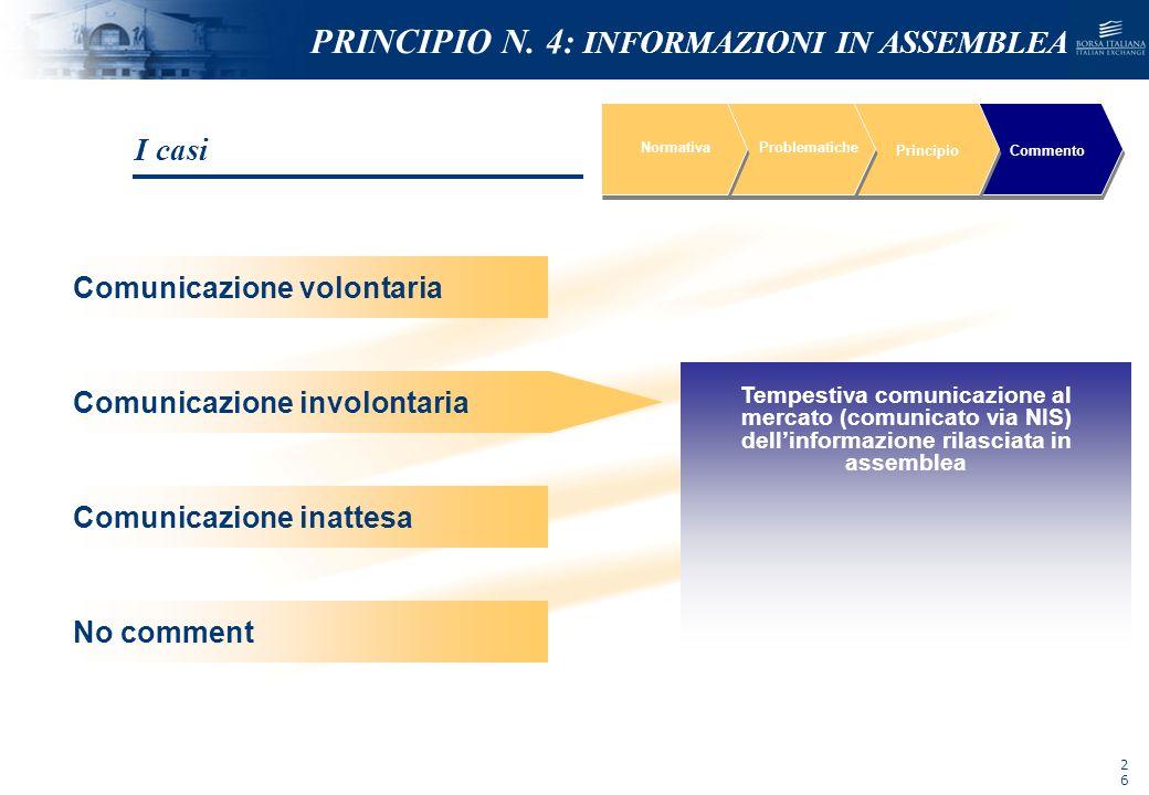 NOMEFILE_DATA_DIPARTIMENTO NormativaProblematiche PrincipioCommento Tempestiva comunicazione al mercato (comunicato via NIS) dellinformazione rilascia