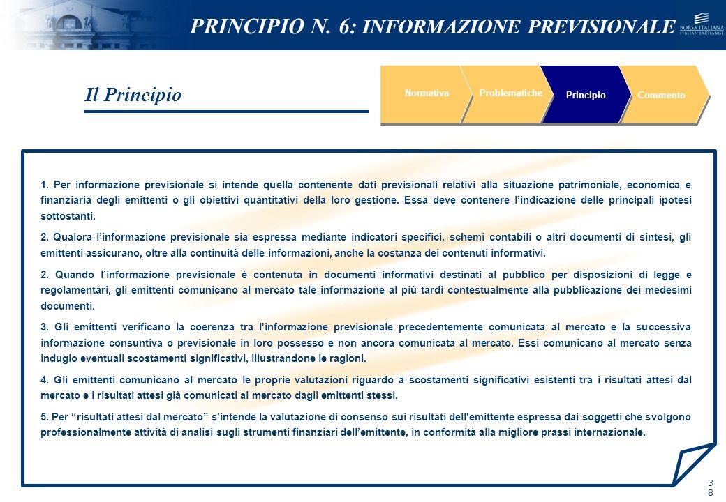 NOMEFILE_DATA_DIPARTIMENTO 1. Per informazione previsionale si intende quella contenente dati previsionali relativi alla situazione patrimoniale, econ