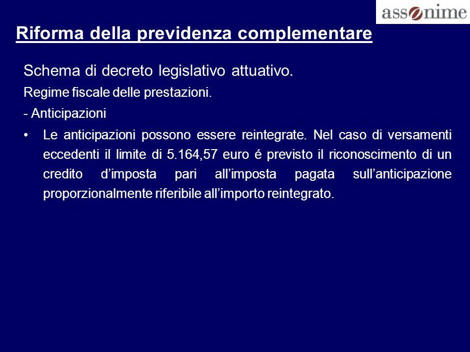 Riforma della previdenza complementare Schema di decreto legislativo attuativo.