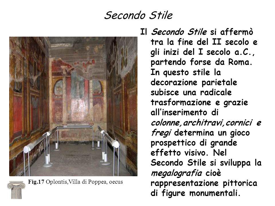 Secondo Stile Il Secondo Stile si affermò tra la fine del II secolo e gli inizi del I secolo a.C., partendo forse da Roma. In questo stile la decorazi
