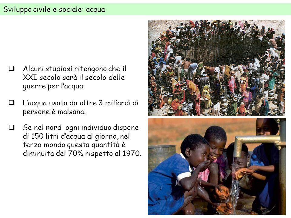 Sviluppo civile e sociale: sanità Nel 2005, cinque milioni di africani sono morti a causa di malattie perfettamente curabili nel nord del mondo.