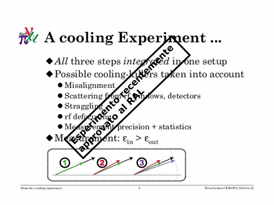 Esperimento recentemente approvato al RAL